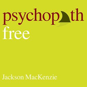 Psychopath Free: Expanded Edition audiobook cover art