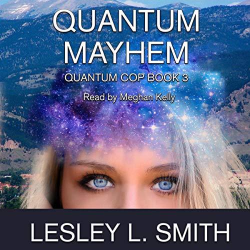 Quantum Mayhem audiobook cover art
