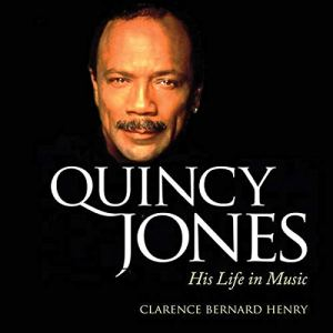 Quincy Jones: His Life in Music audiobook cover art