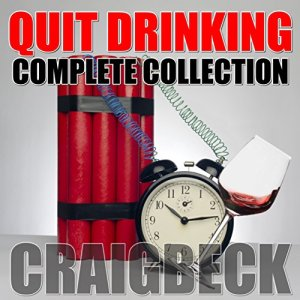 Quit Drinking Complete Collection: Stop Drinking Expert Box Set audiobook cover art