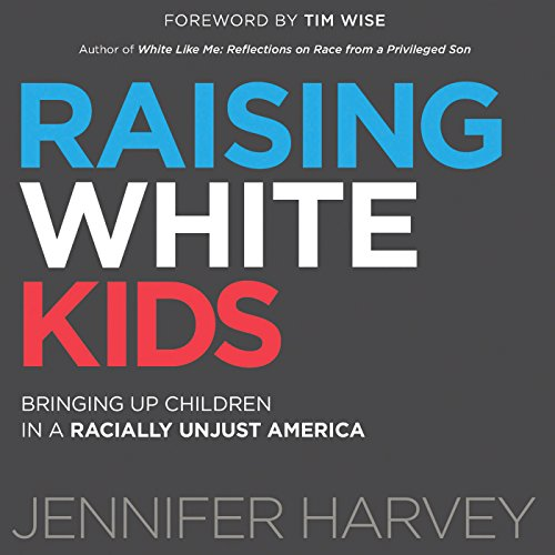 Raising White Kids audiobook cover art