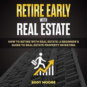 Retire Early with Real Estate audiobook cover art