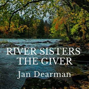 River Sisters, the Giver audiobook cover art