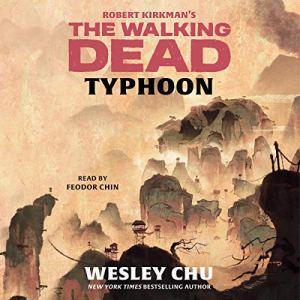 Robert Kirkman's The Walking Dead: Typhoon audiobook cover art