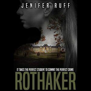 Rothaker: A Dark Psychological Suspense Novel audiobook cover art