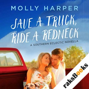 Save a Truck, Ride a Redneck audiobook cover art