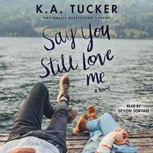 Say You Still Love Me audiobook cover art