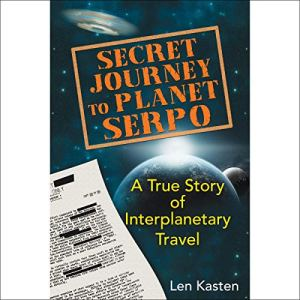 Secret Journey to Planet Serpo audiobook cover art