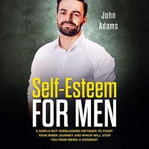 Self Esteem for Men audiobook cover art