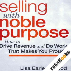 Selling with Noble Purpose audiobook cover art