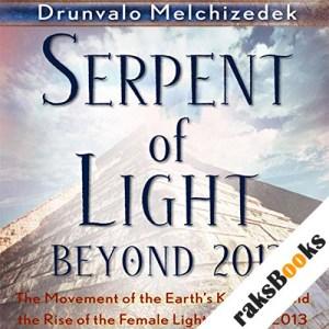 Serpent of Light: Beyond 2012 audiobook cover art