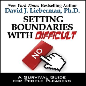 Setting Boundaries with Difficult People audiobook cover art