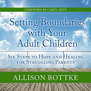 Setting Boundaries with Your Adult Children audiobook cover art
