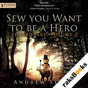 Sew You Want to Be a Hero audiobook cover art