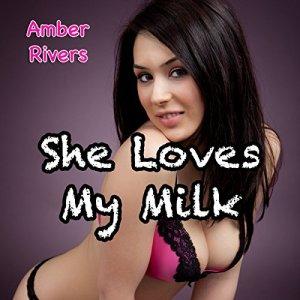 She Loves My Milk audiobook cover art