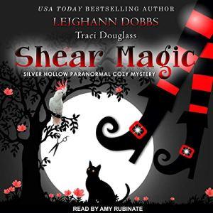 Shear Magic audiobook cover art