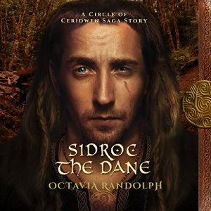 Sidroc the Dane: A Circle of Ceridwen Saga Story audiobook cover art