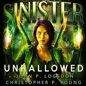 Sinister: Unhallowed audiobook cover art
