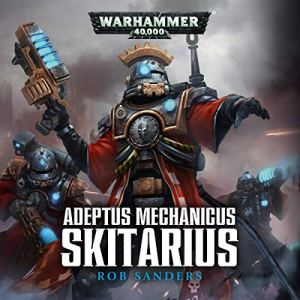 Skitarius: Warhammer 40,000 audiobook cover art