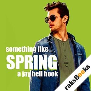 Something Like Spring audiobook cover art