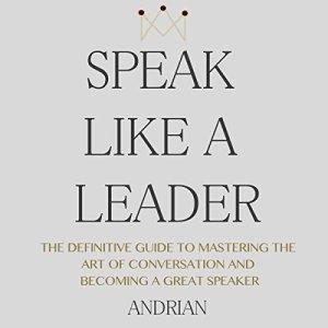 Speak Like a Leader audiobook cover art
