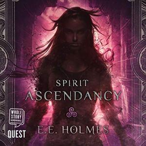 Spirit Ascendancy audiobook cover art