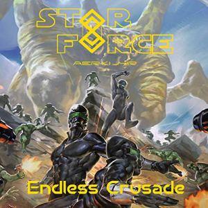 Star Force: Endless Crusade audiobook cover art