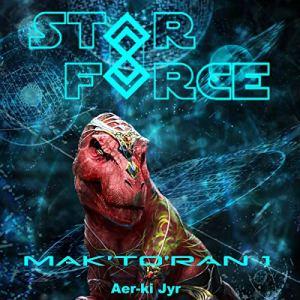 Star Force: Mak'to'ran (1) audiobook cover art