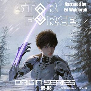 Star Force: Origin Series Box Set (85-88) audiobook cover art