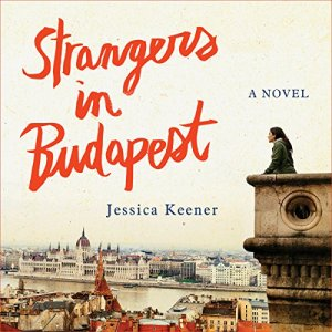 Strangers in Budapest audiobook cover art