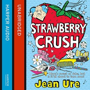Strawberry Crush audiobook cover art