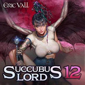 Succubus Lord 12 audiobook cover art