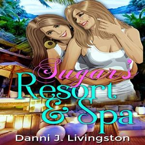 Sugar's Resort & Spa audiobook cover art