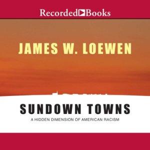 Sundown Towns audiobook cover art
