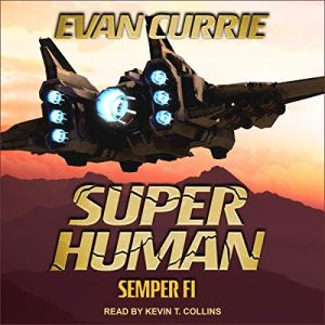 Superhuman: Semper Fi audiobook cover art