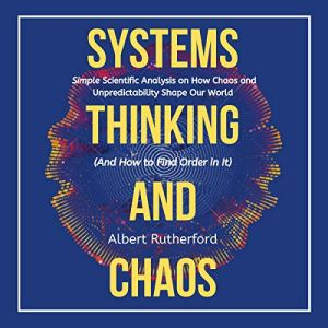Systems Thinking and Chaos audiobook cover art