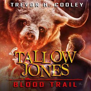 Tallow Jones, Blood Trail: An Urban Fantasy Detective Novel  audiobook cover art