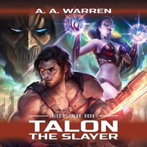 Talon the Slayer audiobook cover art