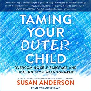 Taming Your Outer Child audiobook cover art