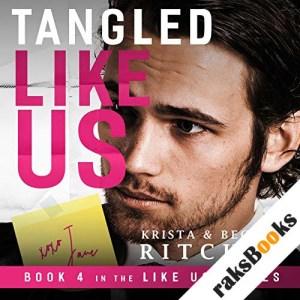 Tangled Like Us audiobook cover art