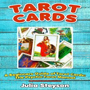 Tarot Cards: A Beginners Guide of Tarot Cards audiobook cover art