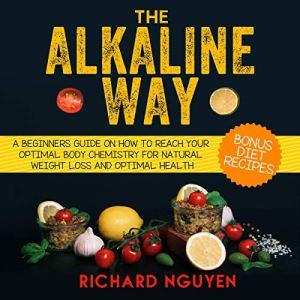 The Alkaline Way audiobook cover art