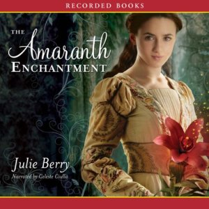 The Amaranth Enchantment audiobook cover art