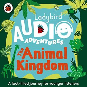 The Animal Kingdom audiobook cover art