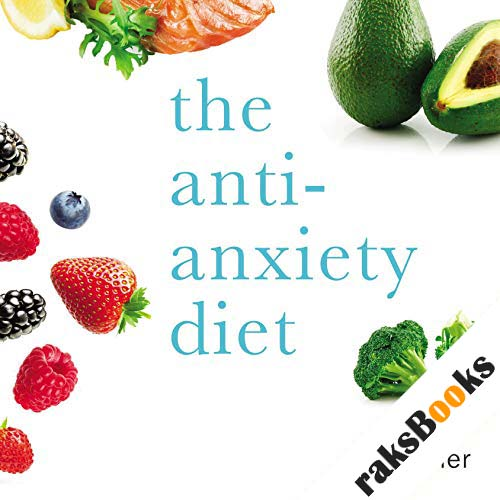 The Anti-Anxiety Diet audiobook cover art