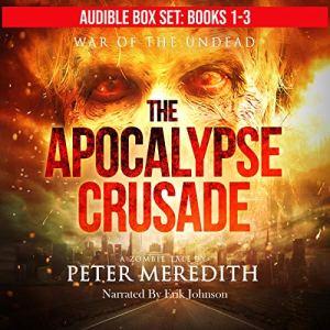 The Apocalypse Crusade Box Set, Novels 1-3 audiobook cover art