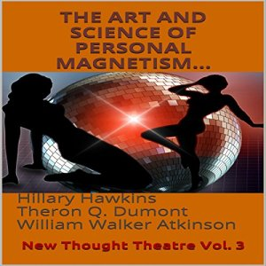 The Art and Science of Personal Magnetism audiobook cover art