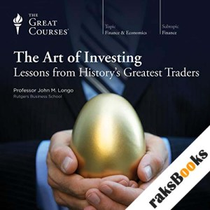 The Art of Investing: Lessons from History's Greatest Traders audiobook cover art