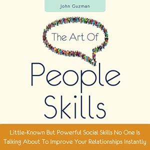 The Art of People Skills audiobook cover art