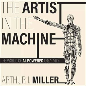The Artist in the Machine audiobook cover art